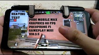 Pocophone F1 PUBG Mobile Max Graphics 60 FPS Gameplay Android 9 MIUI v 10.3.5.0 with Heating Test