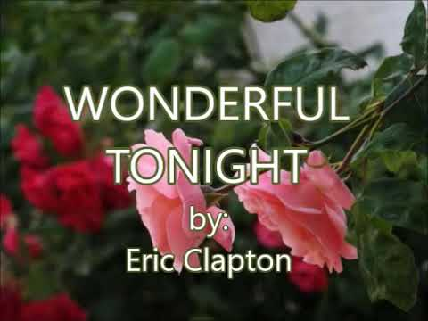 WONDERFUL TONIGHT-by-Eric Clapton(w/lyrics)created by:Zairah