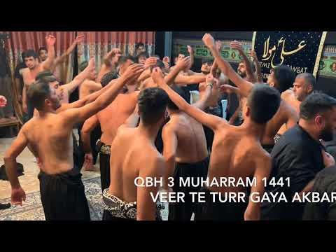 Veer te Turr Gaya-QBH 3 Muharram 1441/2019
