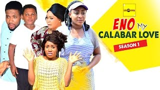 Eno My Calabar Love Nigerian Movie [Part 1] - Ini Edo, Osita Iheme, Rachael Okonkwo