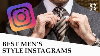Best Men's Style Instagram Accounts (REAL STYLE ONLY!!!)