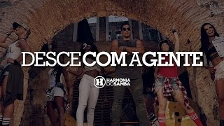 Harmonia do Samba - Desce Com A Gente (Clipe Oficial)