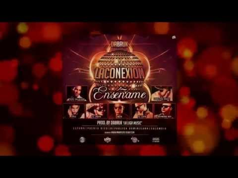 DABRUK FT. Various Artists - La conexión -