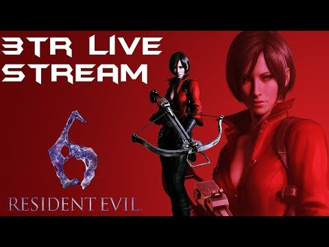 3TR Live Stream: Resident Evil 6 Ada's Campaign Part 3