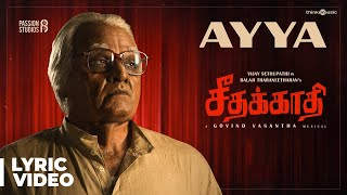 Seethakaathi | Ayya Song Lyrical Video