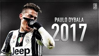 Paulo Dybala 2017 - Skills & Goals ᴴᴰ