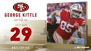 #29: George Kittle (TE, 49ers) | Top 100 Players of 2019 | NFL