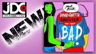 Download BAD David Guetta & Showtek (Remix) 3Gp Mp4