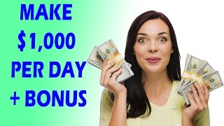 How To Make Money Online Fast - Best Way To Earn $1,000 Per Day 2017
