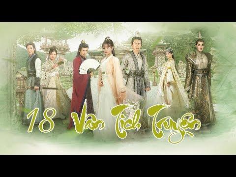 Vân Tịch Truyện Tập 18 | Phim Cổ Trang Trung Quốc Đặc Sắc 2018 | phim bo trung quoc