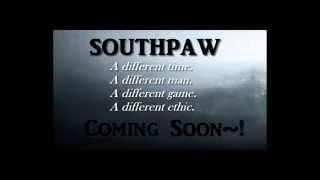 SouthPaw~ The Forgotten Story of Eddie Plank-Trailer