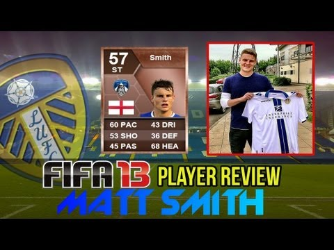 FIFA 13 - Leeds United NEW Signings Player Reviews UT - Matt Smith