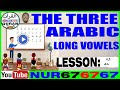 THE 3 ARABIC  Long Vowels , ALIF MADDAH , YAA MADDAH, WAW MADDAH Without Excercise ,  6 OF 31