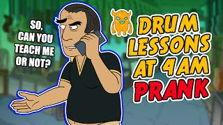 Drum Lessons at 4AM Prank - Ownage Pranks