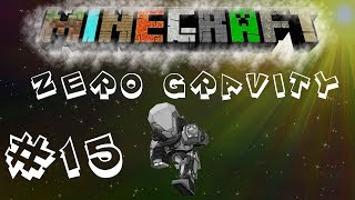 Minecraft | FTB: Unleashed | Zero Gravity #15 Moving Out