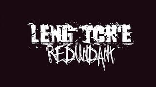 LENG TCH'E - Redundant