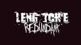 LENG TCH'E - Redundant