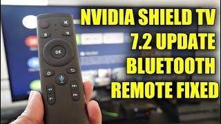 Nvidia Shield Experience Upgrade 7.2 + 3rd Party Bluetooth Remotes Fixed