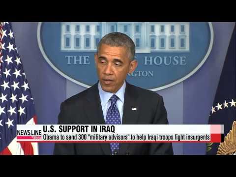 U.S. to send 300 military advisors to Iraq