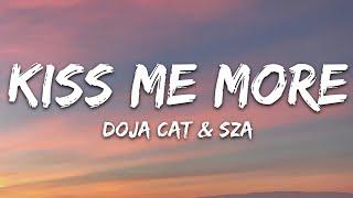 Download lagu Doja Cat - Kiss Me More (Lyrics) ft. SZA
