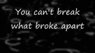 You can't break a broken heart w/ lyrics