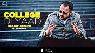 Collage Di Yaad (Full Audio Song) | Kulbir Jhinjer | Punjabi Song Collection | Speed Records