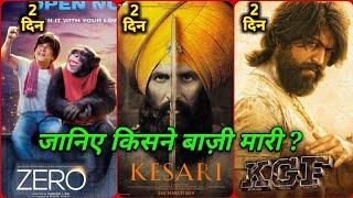 Box Office Collection Of Kesari, Zero vs KGF Box Office Collection, Akshay Kumar, Shahrukh Khan,Yash