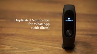Mi Band Tools: Duplicate Notification (WhatsApp & more) [Mi Band]