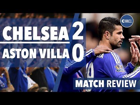 MATCH REVIEW - Chelsea 2 - 0 Aston Villa - Goals: Costa 34′, Hutton 54′ (og)