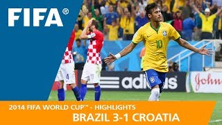 BRAZIL v CROATIA (3:1)  -  2014 FIFA World Cup™