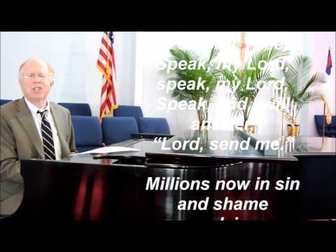 SPEAK MY LORD