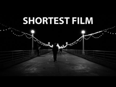 Shortest Film