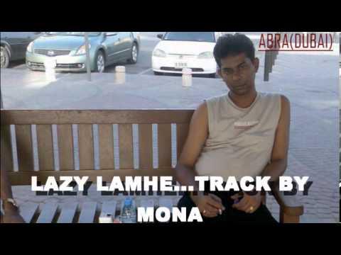 LAZY LAMHE(R)...KARAOKE TRACK BY MONA
