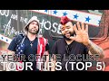 Year of the Locust - TOUR TIPS (Top 5) Ep. 738