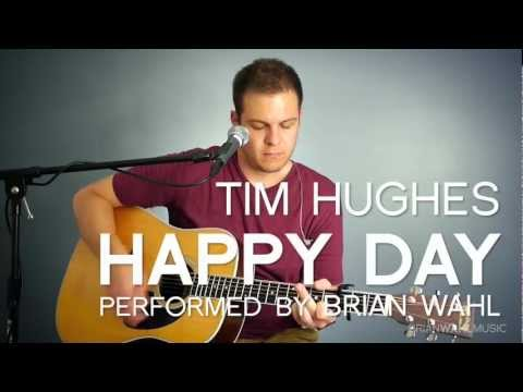 Happy Day (Tim Hughes) - acoustic cover by Brian Wahl
