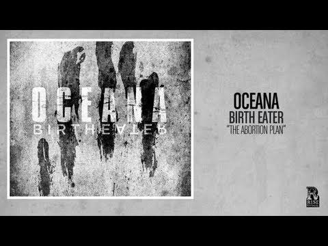 Oceana - The Abortion Plan
