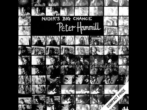 Peter Hammill: Nadir's Big Chance (Full Album)