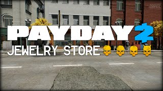 Payday 2: Jewelry Store - WISH (Solo/Stealth)