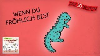 Wenn Du Fröhlich Bist - Die Besten Kindergartenlieder || Kinderlieder