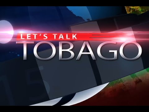 Let's Talk Tobago Episode 338