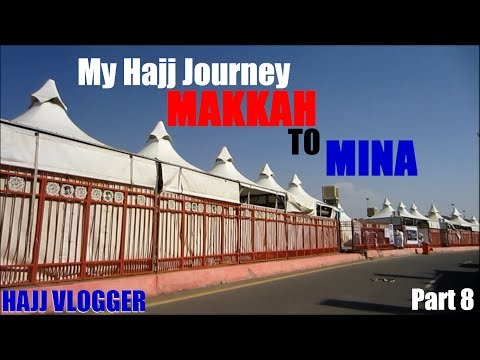 *hajj Vlogger* - My Hajj Journey 2013 (part 8) - *makkah To Mina* video