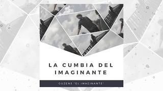 Download lagu La cumbia del Imaginante (Liquid Cumbia) - Guzens