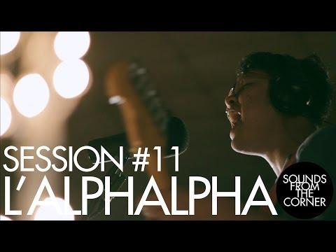 Download  Sounds From The Corner : Session #11 L'alphalpha Gratis, download lagu terbaru