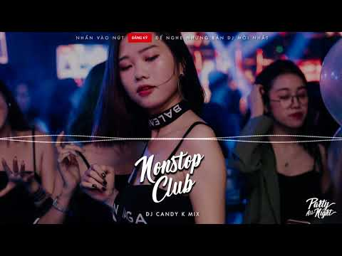 Nonstop DJ 2018 - XXX - Candy K Mix thumbnail