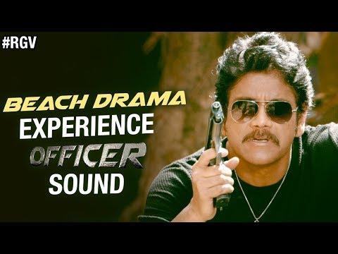 BEACH DRAMA - Experience OFFICER Sound | RGV | Nagarjuna | Myra Sareen | Ram Gopal Varma | #Officer