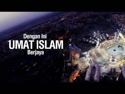Ustadz Ahmad Zainuddin Al-Banjary - Dengan ini Umat Islam Berjaya