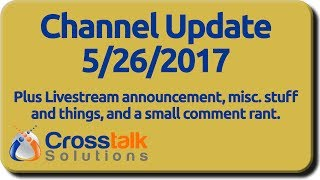 Channel Update 5/26/2017