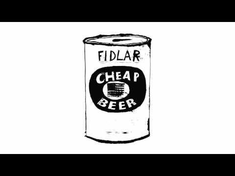 Fidlar - Cheap Beer