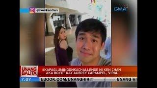 UB: #Kapaglumingonkachallenge ni Ken Chan aka Boyet kay Aubrey Carampel, viral