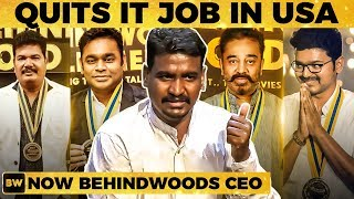 USA IT Job to CEO of Behindwoods – Inspiring Journey